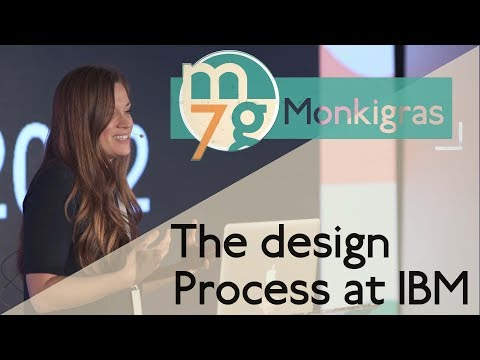 The design Process at IBM | Joni Saylor | Monki Gras 2018
