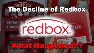 The Decline of Redbox...What Happened?