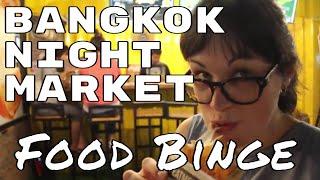 Food'n Up Our Feed Holes @ Bangkok's Rot Fai Night Market