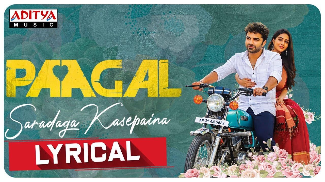 #Paagal - Saradaga Kasepaina Lyrical