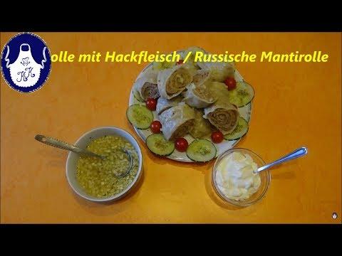 Teigrolle mit Hackfleisch / Russische Mantirolle