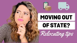 RELOCATING FOR WORK — Job Tips for Moving Out of State in 2020
