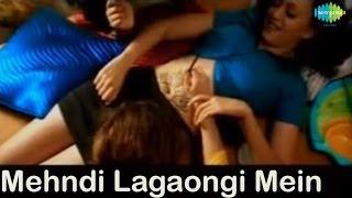Mehndi Logaongi Main | Bollywood Romantic Video Song | Vibha Sharma