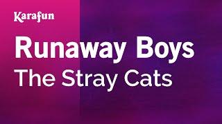 Karaoke Runaway Boys - The Stray Cats *