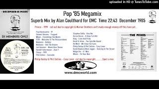 Pop Mix 85 Megamix (DMC Mix by Alan Coulthard December 1985)