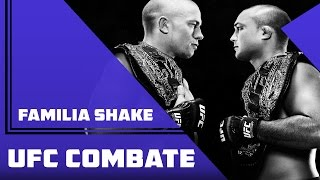 Familia Shake - UFC Combate