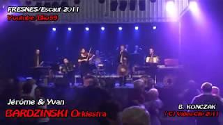 preview picture of video 'Hier c'était Dimanche à FRESNES sur Escaut avec Jérôme & Yvan BARDZINSKI Orkiestra'