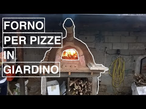 COME FARE UN FORNO PER PIZZE IN GIARDINO