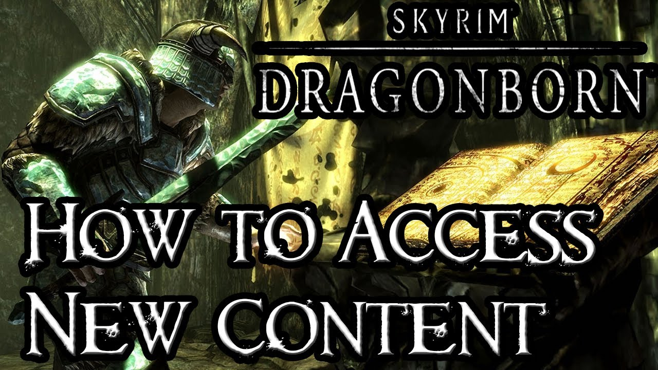 How To Access Skyrim's New 'Dragonborn' Content
