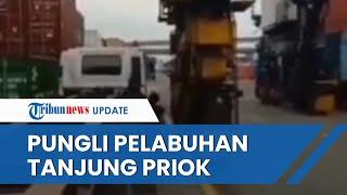 Sempat Disorot Presiden Jokowi, Pungli di Pelabuhan Tanjung Priok Terjadi Lagi dan Videonya Viral