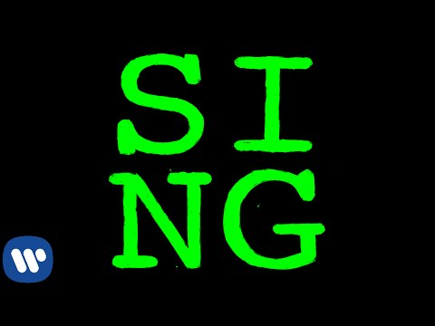 Sing (Song) by Ed Sheeran