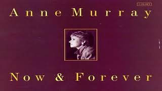 Anne Murray - Now And Forever
