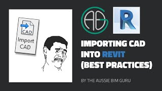 Importing CAD into Revit (properly!)