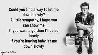 Let Me Down Slowly (lyrics) Alec Benjamin