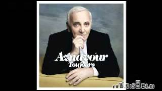 Charles Aznavour - Aznavour Toujours -[2011]- J'ai connu