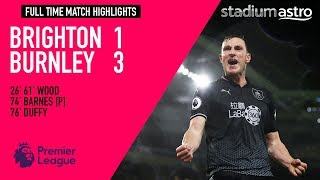 Brighton & Hove Albion 1 - 3 Burnley   EPL Highlights   Astro SuperSport