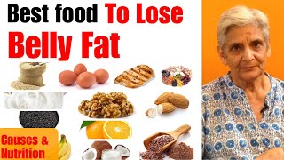 Best Food To Lose Belly Fat | How To Lose Belly Fat | Tips To Burn Belly Fat | Reduce Abdominal Fat