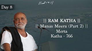 616 DAY 8 MANAS MEERA (PART 2) RAM KATHA MORARI BAPU MERAT RAJASTHAN 2014