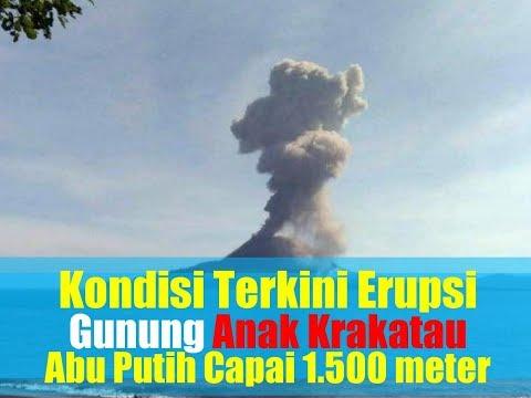 Kondisi Terkini Erupsi Gunung Anak Krakatau, Kolom Abu Putih Hingga Kelabu Capai 1.500 meter