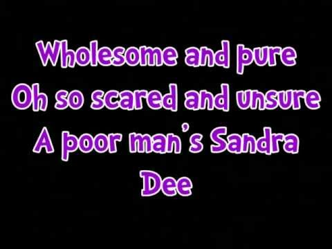 Look At Me I'm Sandra Dee (Reprise) || Lyrics