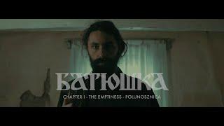 "Batushka ""Chapter I: The Emptiness   Polunosznica (Полунощница)"" [OFFICIAL VIDEO]"