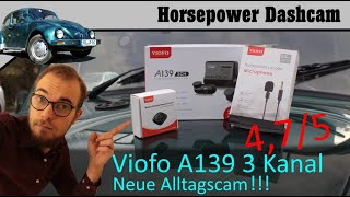 Viofo A139 3Channel - meine neue Alltags-Dashcam - Käfer Dashcam Test (German, Deutsch)