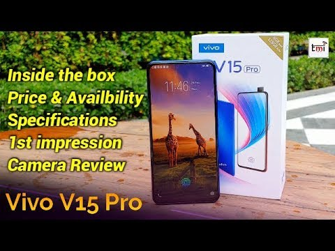 Vivo V 15 Pro: Unboxing, 1st Impression & Camera review
