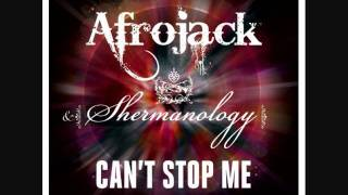 Afrojack & Shermanology - Can't Stop Me (Afrojack + Buddha Radio Edit)