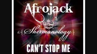 Afrojack & Shermanology - Can't Stop Me (Afrojack + Buddha Radio Edit)