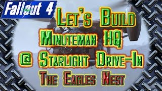 Starlight Drive-In Part 9: The Eagle's Nest