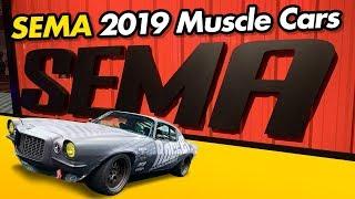 SEMA Show 2019 Muscle Cars