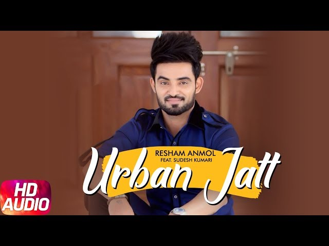 Urban Jatt Full Audio Song | Resham Anmol Ft Sudesh Kumari | Desi Crew