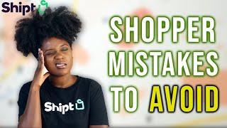 10 Common Shipt Shopper MISTAKES TO AVOID | Beginner Shipt Shopper Problems | Shipt Tips & Tricks