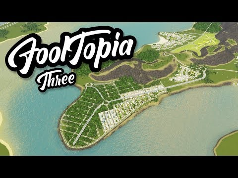 BUILDING A DOWNTOWN - Cities Skylines FoolTopia #3