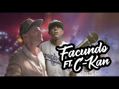 FACUNDO ft. C -KAN