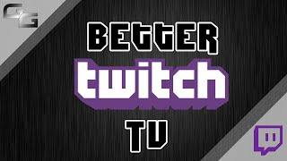 "How To Install  ""Better Twitch.tv"""