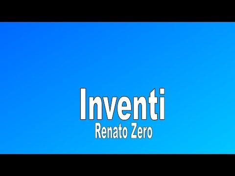 🇮🇹 Inventi - Renato Zero - Testo