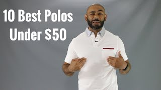 10 Best  Mens Polo Shirts Under $50 For Summer 2017
