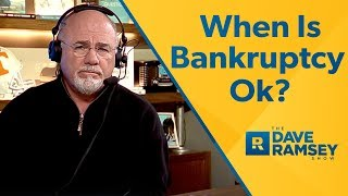 When Is Bankruptcy Ok?
