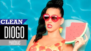 Katy Perry - This Is How We Do (Paródia/Redublagem) [Clean Version]