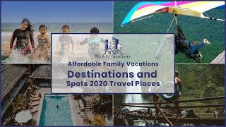 Best Affordable Family Vacations Destinations And Spots | 2020 Travel Places With MysittiVacations