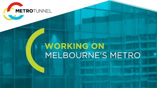 Working on the Melbourne Metro Rail Project