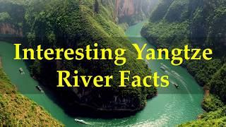 Interesting Yangtze River Facts
