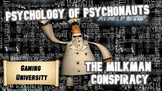 The Psychology of Psychonauts -The Milkman Conspiracy
