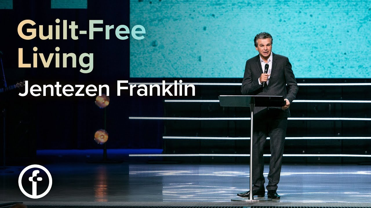 Guilt-Free Living  by  Pastor Jentezen Franklin