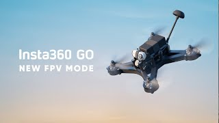 Best FPV Camera — Insta360 GO New 5-Min FPV Mode