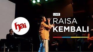 RAISA   KEMBALI (LIVE)