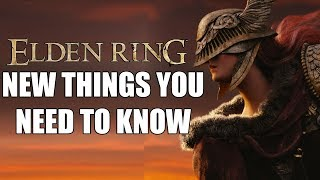 ELDEN RING - 13 NEW Things YOU NEED TO KNOW