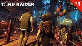 Shadow of the Tomb Raider - Ep 1 - Dans la foule - Let's Play FR HD
