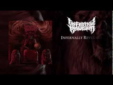 INFERNAL REVULSION NEW EP  [INFERNALLY REVUSED OFFICIAL TRAILER]